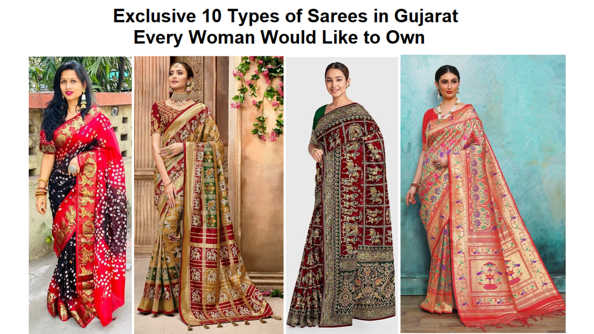 Exclusive 10 Types of Sarees in Gujarat Every Woman Would Like to Own